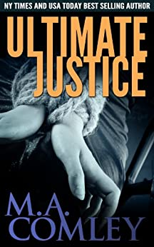 Ultimate Justice (Justice series Book 6) by [Comley, M A]