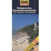 ADAC Reiseführer Bulgarische Schwarzmeerküste: Sofia, Bergklöster und Naturschönheiten