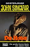Geisterjäger John Sinclair, Die Hyäne - Jason Dark