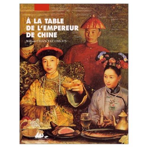 A la table de l'empereur de Chine