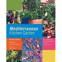 Mediterranean Kitchen Garden