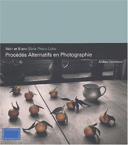 Procédés alternatifs en photographie