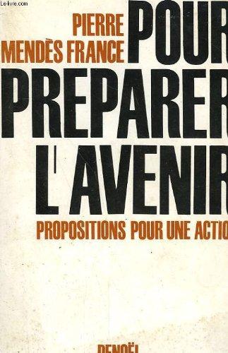 Pour préparer l'avenir propositions pour une action