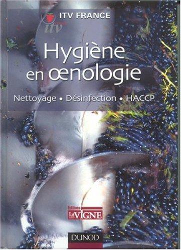 Hygiène en oenologie : Nettoyage - Désinfection - HACCP