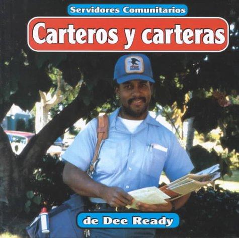Carteros y Carteras: Mail Carriers (Servidores Comunitarios/Community Helpers) por Dee Ready