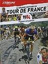 La Grande Histoire du Tour du France n° 24 - 1984 - Fignon en Patron par L'Équipe