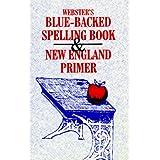 Webster's Blue-Backed Speller and New England Primer