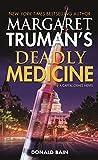 Margaret Truman's Deadly Medicine: A Capital Crimes Novel