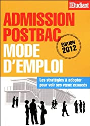 Admission post-bac : Mode d'emploi