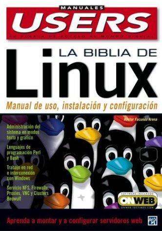 La Biblia de Linux (Manuales Users, 44) por Hector Facundo Arena