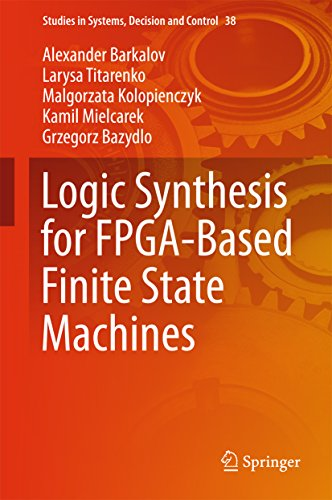 Logic Synthesis for FPGA-Based Finite State Machines (Studies in Systems, Decision and Control Book 38) (English Edition)