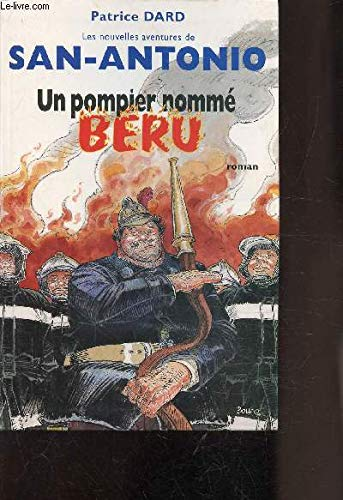 Un pompier nommé Béru (Les nouvelles aventures de San-Antonio)