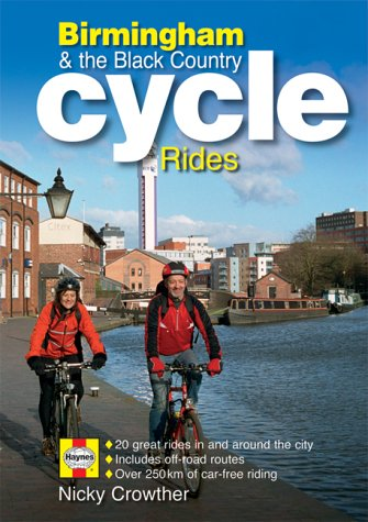 The Birmingham Cycle Guide por Nicky Crowther