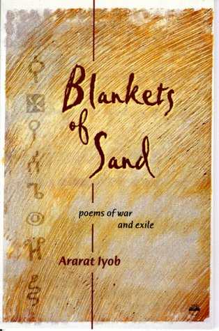 Blankets Of Sand: Poems of War and Exile