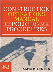 Construction Operations Manual of Policies and Procedures (Construction Operations Manual of Policies & Procedures)