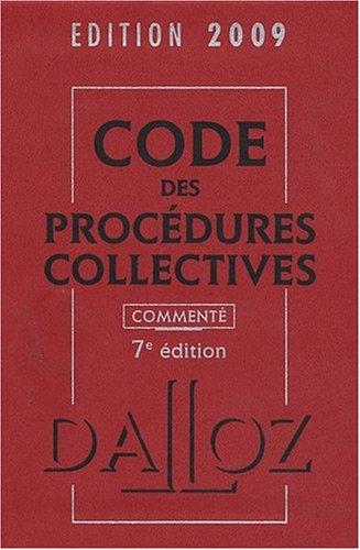 Code des procédures collectives 2009 commenté