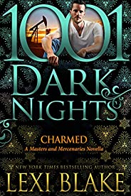Charmed: A Masters and Mercenaries Novella (English Edition)