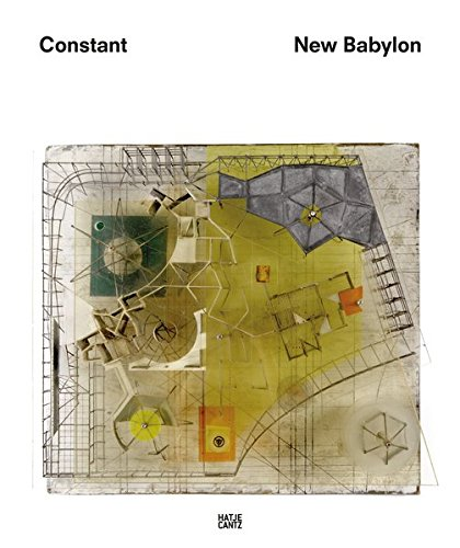Constant: New Babylon par From Hatje Cantz