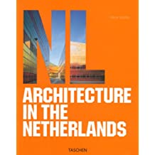 Architecture in the Netherlands: Architektur in den Niederlanden (Architecture (Taschen))