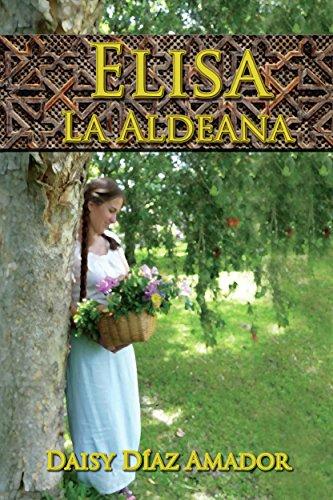 Elisa La Aldeana por Daisy Díaz Amador