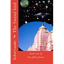 The Sword lord: Book One of The Fifth Planet