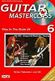 Guitar Masterclass, m. CD-Audio, Bd.6, Play In The Style Of AC/DC, Angus & Malcolm Young, m. 1 CD-Audio