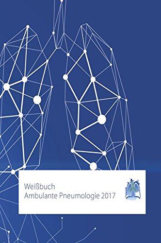Weißbuch Ambulante Pneumologie 2017