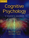 Cognitive Psychology: A Student