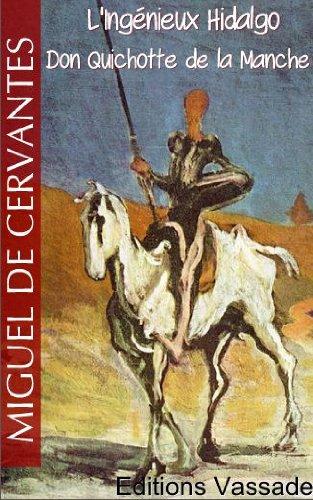 L'Ingénieux Hidalgo Don Quichotte de la Manche (Intégrale Tome 1 et 2)