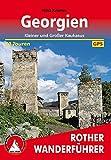 Georgien: Kleiner und Großer Kaukasus. 40 Touren. Mit GPS-Daten (Rother Wanderführer) - Nina Kramm