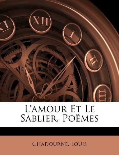 L'amour Et Le Sablier, Poëmes