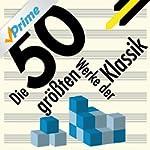 Best of Classical - Die 50 größten We...