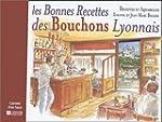 Les bonnes recettes des bouchons Lyon...