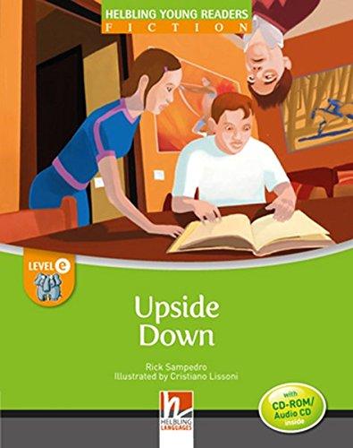 Upside Down. Level E. Young readers. Fiction registrazione in inglese britannico. Con CD-ROM. Con CD-Audio