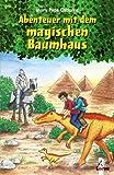Abenteuer mit dem magischen Baumhaus: Sammelband