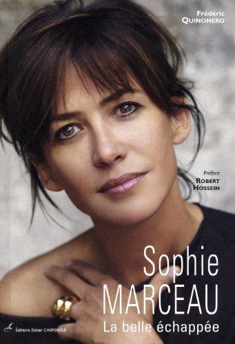 Sophie Marceau : La belle échappée par Frédéric Quinonero