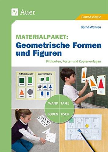 Materialpaket Geometrische Formen und Figuren: Bildkarten, Poster und Kopiervorlagen für Tafel, Wand, Tisch oder Boden (1. bis 4. Klasse)