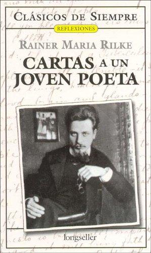 Cartas a un joven poeta/Letters to a Young Poet (Clasicos de siempre: Reflexiones/All Time Classics: Reflections)