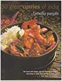 50 Great Curries of India by Camellia Panjabi (2005-04-06)