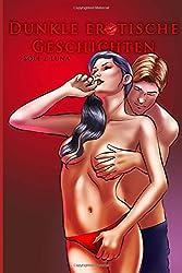 Dunkle erotische Geschichten