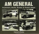 AM General by Patrick R. Foster (2005-04-15)