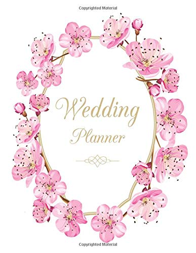 Wedding Planner: The Budget-Savvy Wedding Planner & Organizer, Marriage Event Journal Checklist Calendar Notebook for Preparing of Wedding Decorations, Wedding Guest Book, Dress, Ring and Card