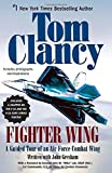 Fighter Wing: A Guided Tour of an Air Force Combat Wing (Tom Clancy's Military Reference) by Tom Clancy (2007-09-04)