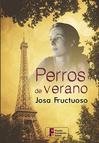 Perros de verano (Spanish Edition)