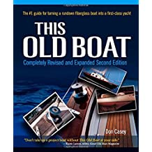 This Old Boat, Second Edition: Completely Revised and Expanded by Don Casey (2009-04-15)