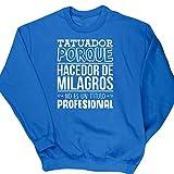 HippoWarehouse Tatuador Porque Hacedor de Milagros No Es Un Título Profesional jersey sudadera suéter derportiva unisex