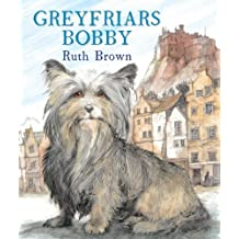 Greyfriars Bobby by Ruth Brown (2013-11-01)