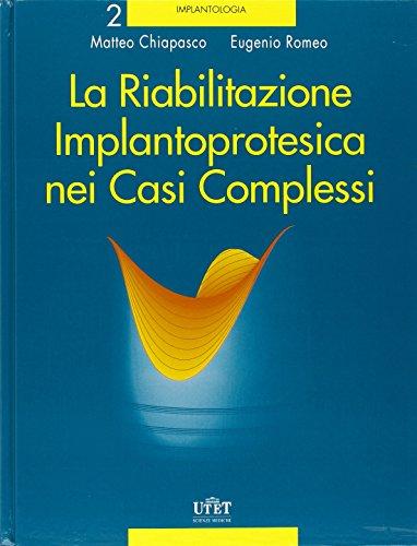 La riabilitazione implantoprotesica nei casi complessi