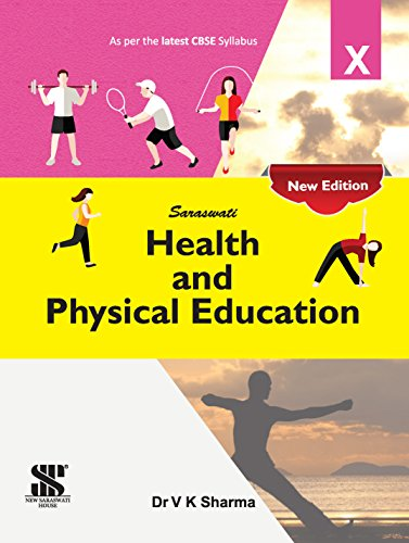 Health & Physical Education E Class 10