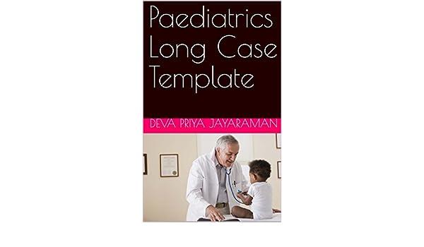Paediatrics Long Case Template Ebook Deva Priya Jayaraman Amazon